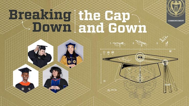 Breaking Down the Cap and Gown